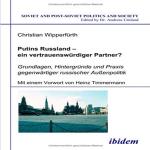 Putins Russland – ein vertrauenswürdiger Partner?