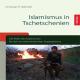 Islamismus in Tschetschenien